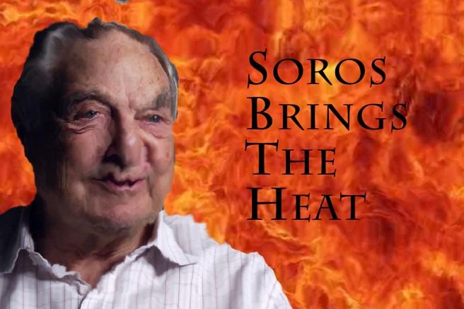 George Soros brings THE HEAT