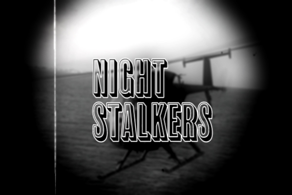 Night Stalkers (Black Helicopters)