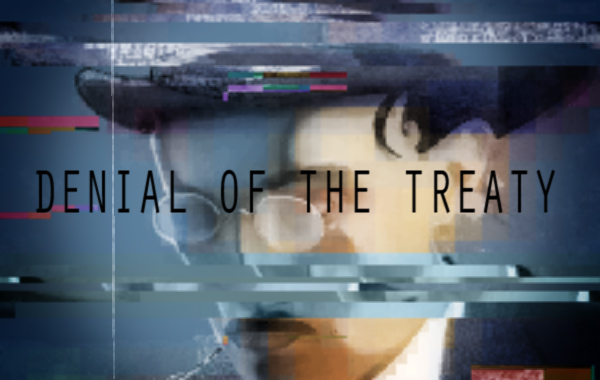 DENIAL OF THE TREATY