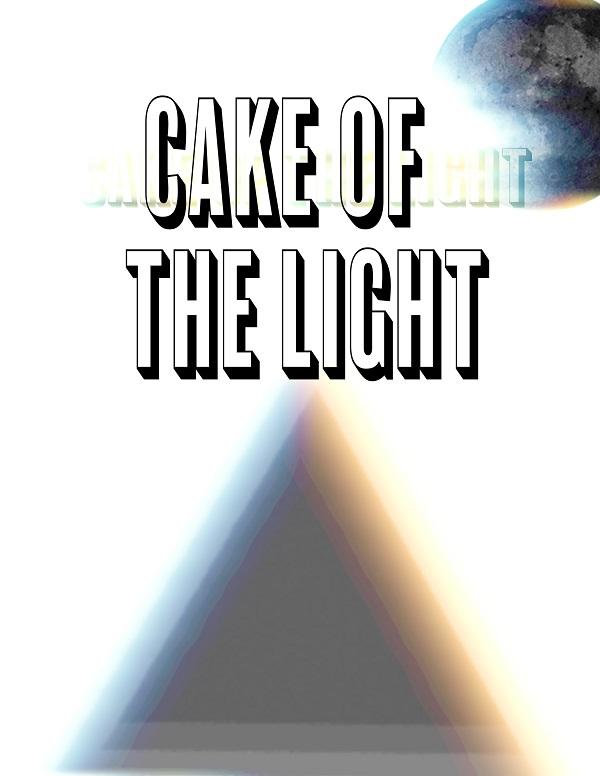 Spirit Cooking Podesta/CAKE OF THE LIGHT