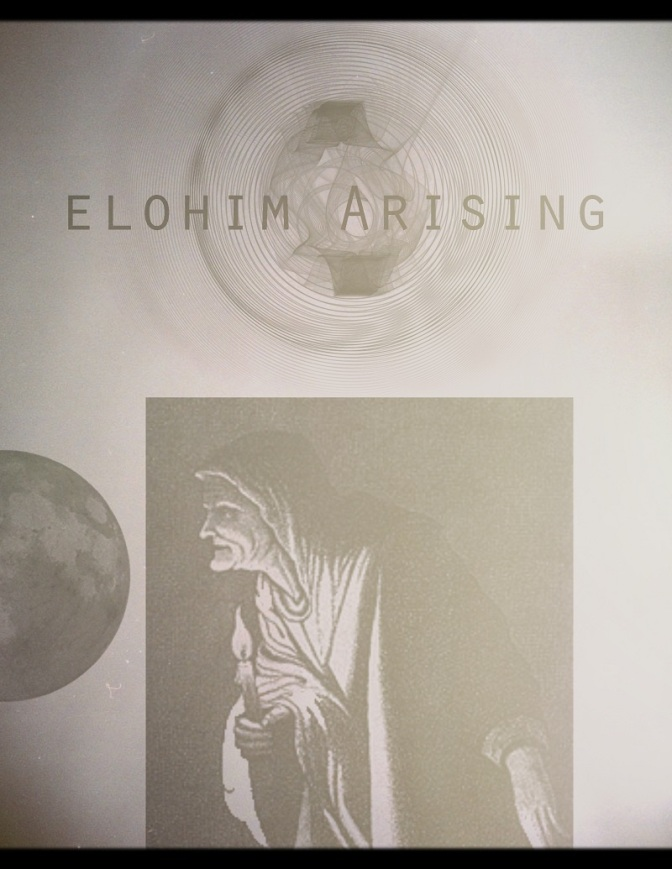 Elohim Arising (Alchemy and White/Black Magic)