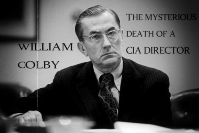 William Colby (The conspiracy death of a former CIA Director)