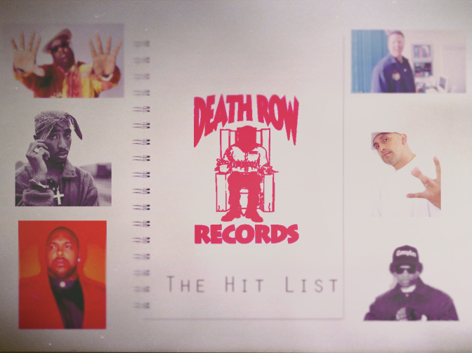 Death Row Records (The Hit List Conspiracy of Hip-Hop)
