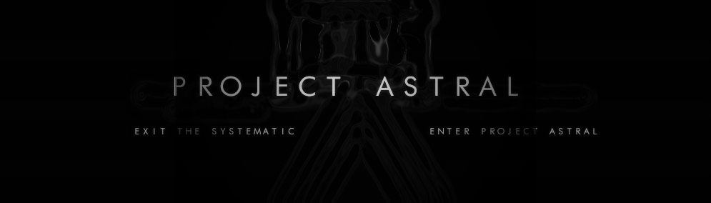 PROJECT ASTRAL