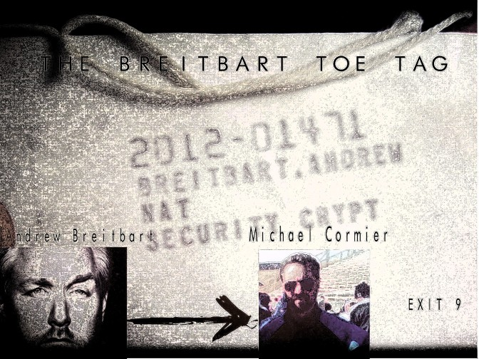 The Breitbart Toe Tag: (The Connection of Michael Cormier and Andrew Breitbart)